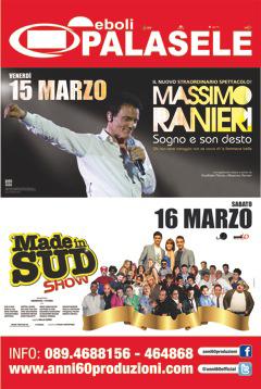 """WEEKEND SPETTACOLARE AL PALASELE CON IL NUOVO SHOW DI RANIERI E I COMICI """"MADE IN SUD"""""""