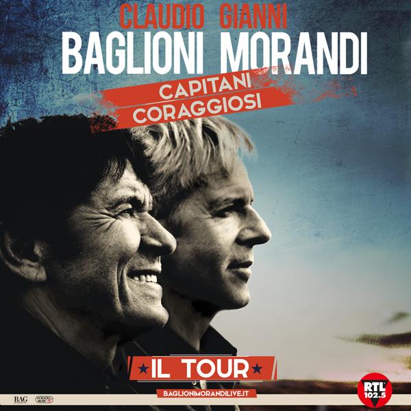 """""""CAPITANI CORAGGIOSI IL TOUR"""": CLAUDIO BAGLIONI E GIANNI MORANDI IL 14 MARZO AL PALASELE"""