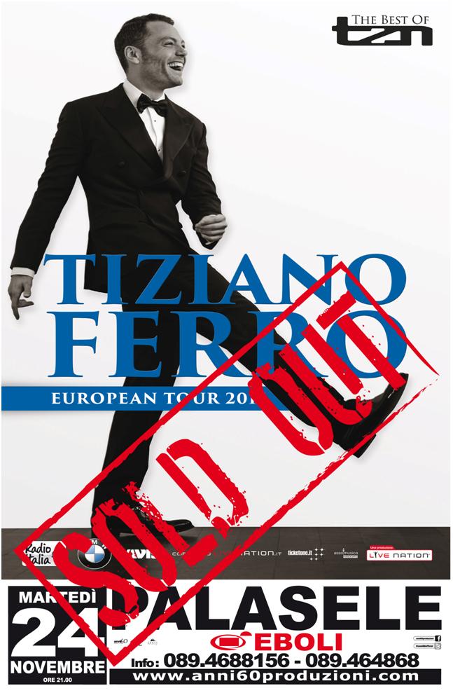 DOMANI TIZIANO FERRO AL PALASELE DI EBOLI, SOLD OUT L'UNICA TAPPA IN CAMPANIA DEL SUO TRIONFALE EUROPEAN TOUR 2015