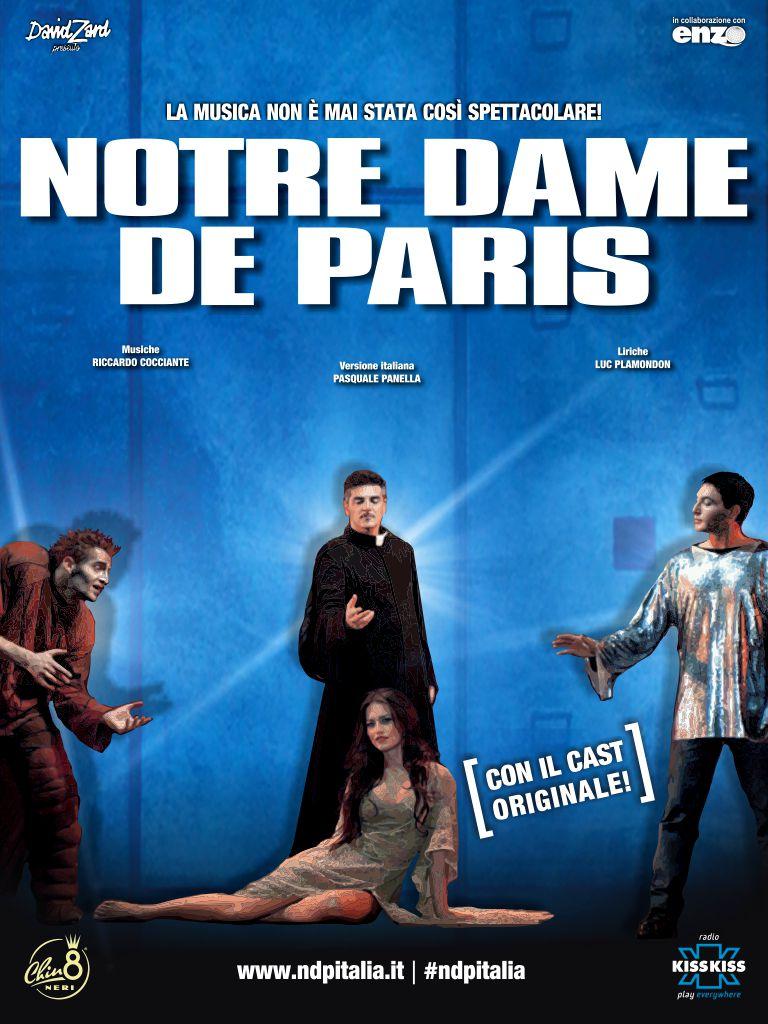 """TORNA """"NOTRE DAME DE PARIS"""" CON LE MUSICHE DI RICCARDO COCCIANTE E IL CAST ORIGINALE, IL 30 APRILE E IL 1 MAGGIO AL PALASELE DI EBOLI"""