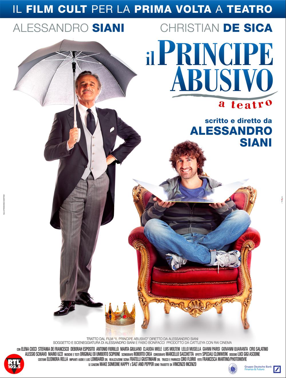 """""""IL PRINCIPE ABUSIVO"""" ALESSANDRO SIANI TORNA A TEATRO CON CHRISTIAN DE SICA"""
