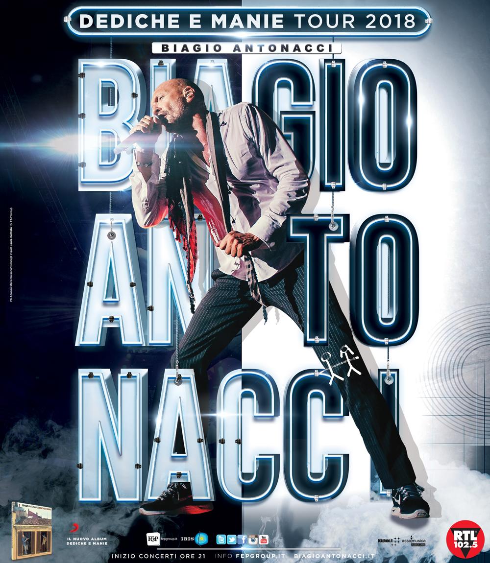 BIAGIO ANTONACCI TORNA LIVE A NAPOLI, LUNEDÌ 7 MAGGIO IL DEDICHE E MANIE TOUR 2018 FA TAPPA AL PALAPARTENOPE