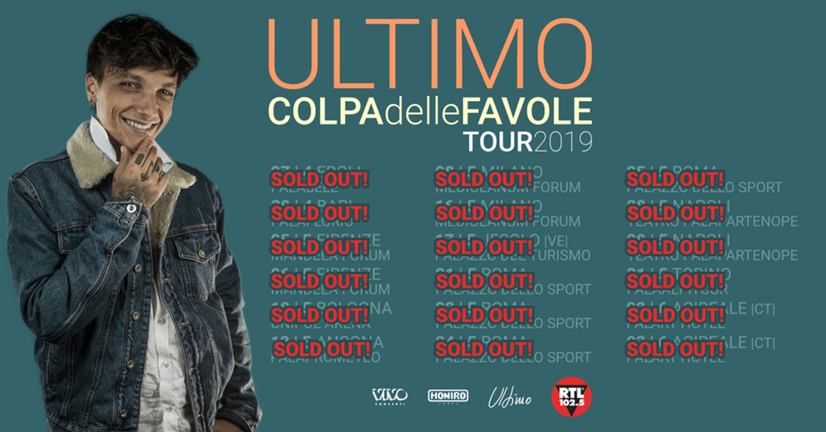 "ULTIMO ""COLPA DELLE FAVOLE TOUR"" SOLD OUT!"