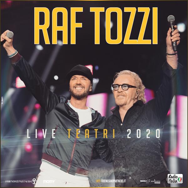 RAF TOZZI  TORNANO IN UN IMPERDIBILE TOUR, IL 31 MARZO 2020 AL TEATRO AUGUSTEO DI NAPOLI