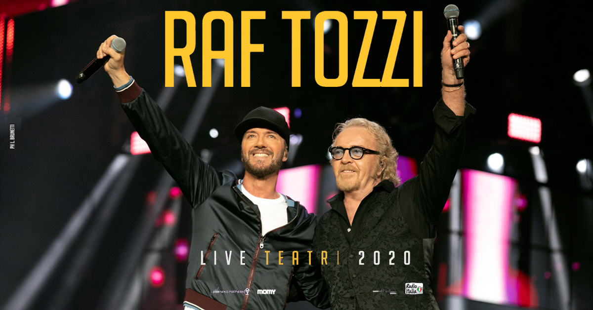 RAF TOZZI LIVE TEATRI 2020