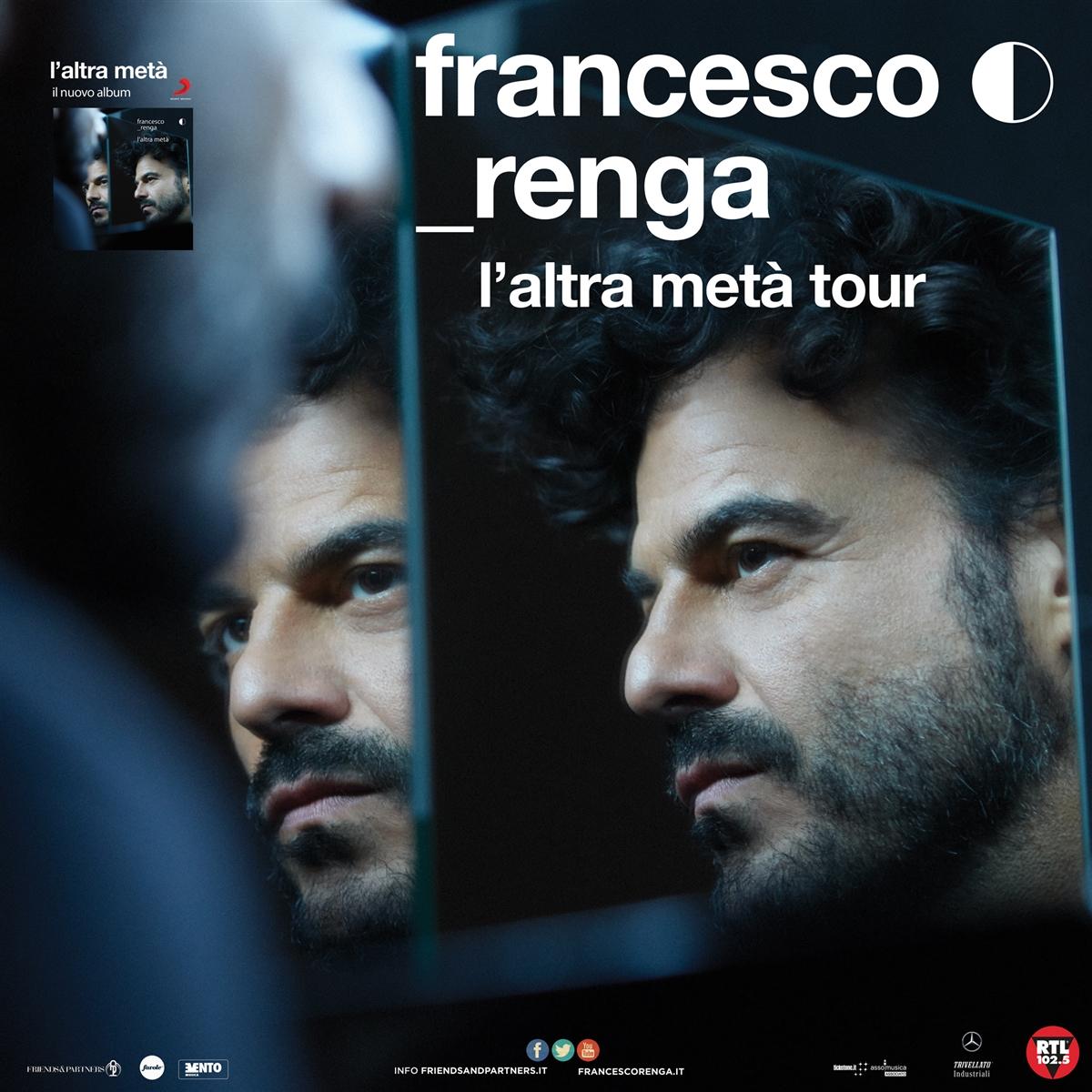 """ARRIVA VENERDÌ AL GRAN TEATRO PALADIANFLEX FRANCESCO RENGA CON """"L'ALTRA METÀ TOUR"""""""