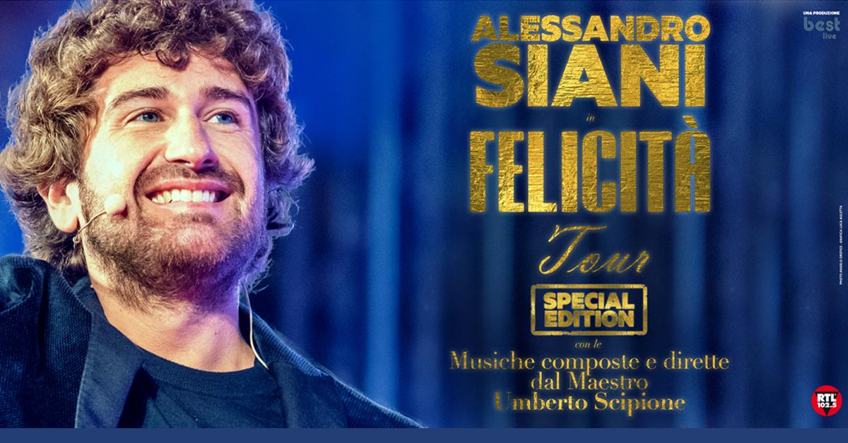 """NUOVA DATA A MILANO DI ALESSANDRO SIANI IN  """"FELICITÀ TOUR - SPECIAL EDITION"""""""