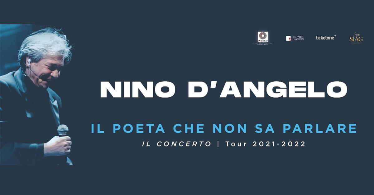 """NINO D'ANGELO  """"IL POETA CHE NON SA PARLARE"""": PRENDERÀ IL VIA DA NOVEMBRE 2021 IL NUOVO TOUR DI CONCERTI IN TEATRO CHE TOCCHERÀ' TUTTA ITALIA, DA NORD A SUD"""