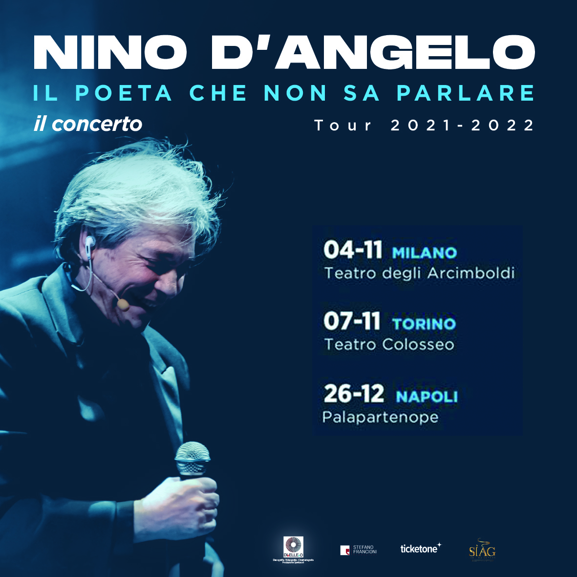 """NINO D'ANGELO,  """"IL POETA CHE NON SA PARLARE"""" TOCCHERÀ TUTTA ITALIA DA NORD A SUD CON IL NUOVO TOUR DI CONCERTI IN TEATRO"""