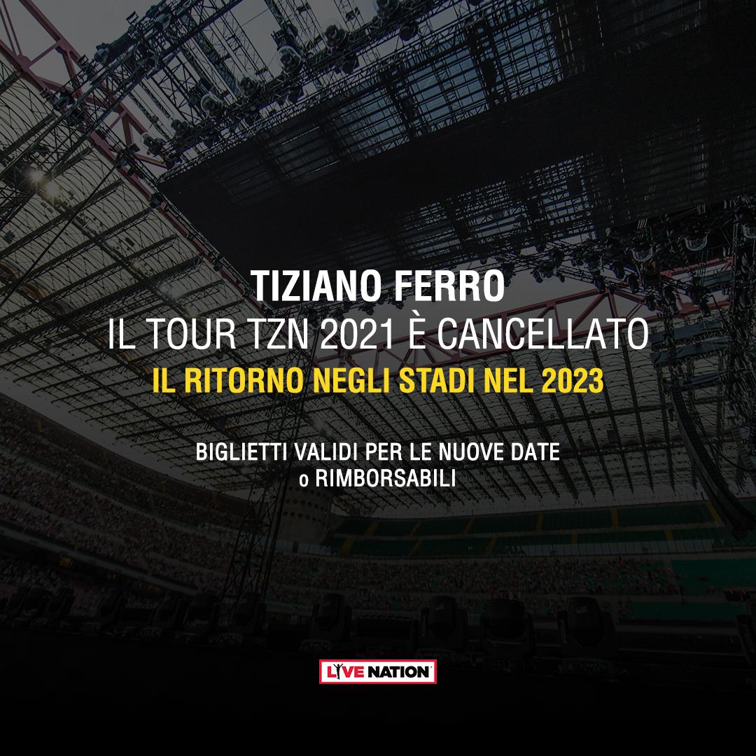 TIZIANO FERRO, IL TOUR TZN 2021 È CANCELLATO. IL RITORNO NEGLI STADI NEL 2023