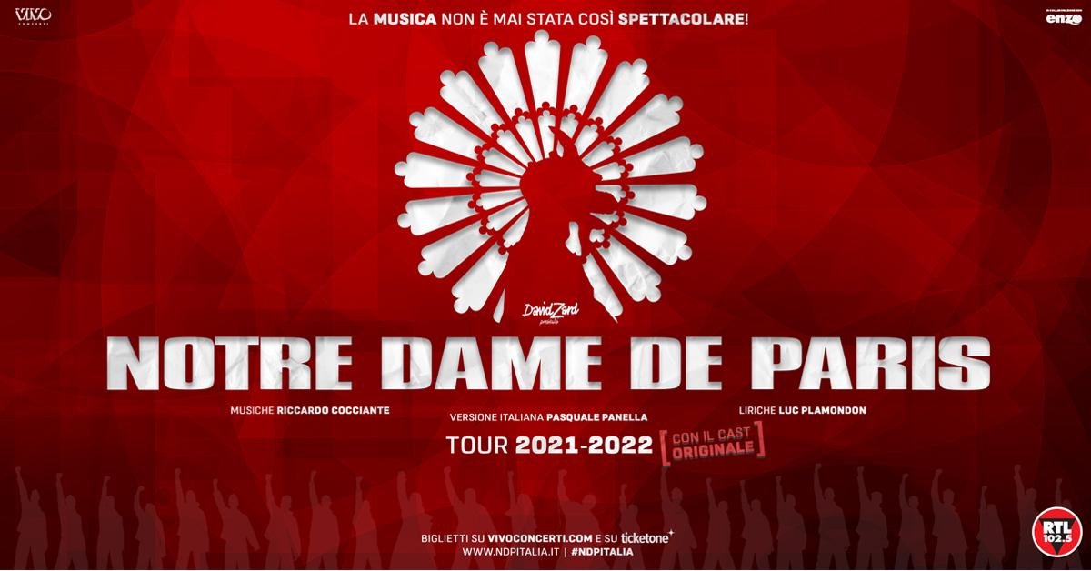 NOTRE DAME DE PARIS, SPETTACOLI SPOSTATI AL 2022