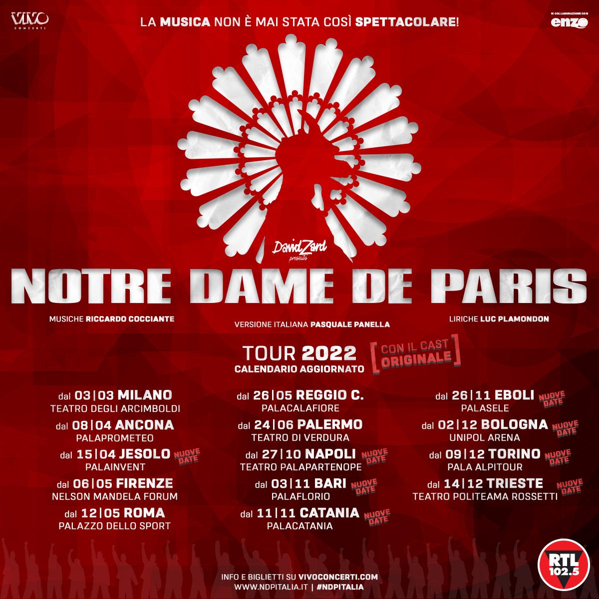 RIPROGRAMMATE LE TAPPE DI  NOTRE DAME DE PARIS:  APPUNTAMENTO AL PALASELE DI EBOLI  IL 26 E 27 NOVEMBRE 2022