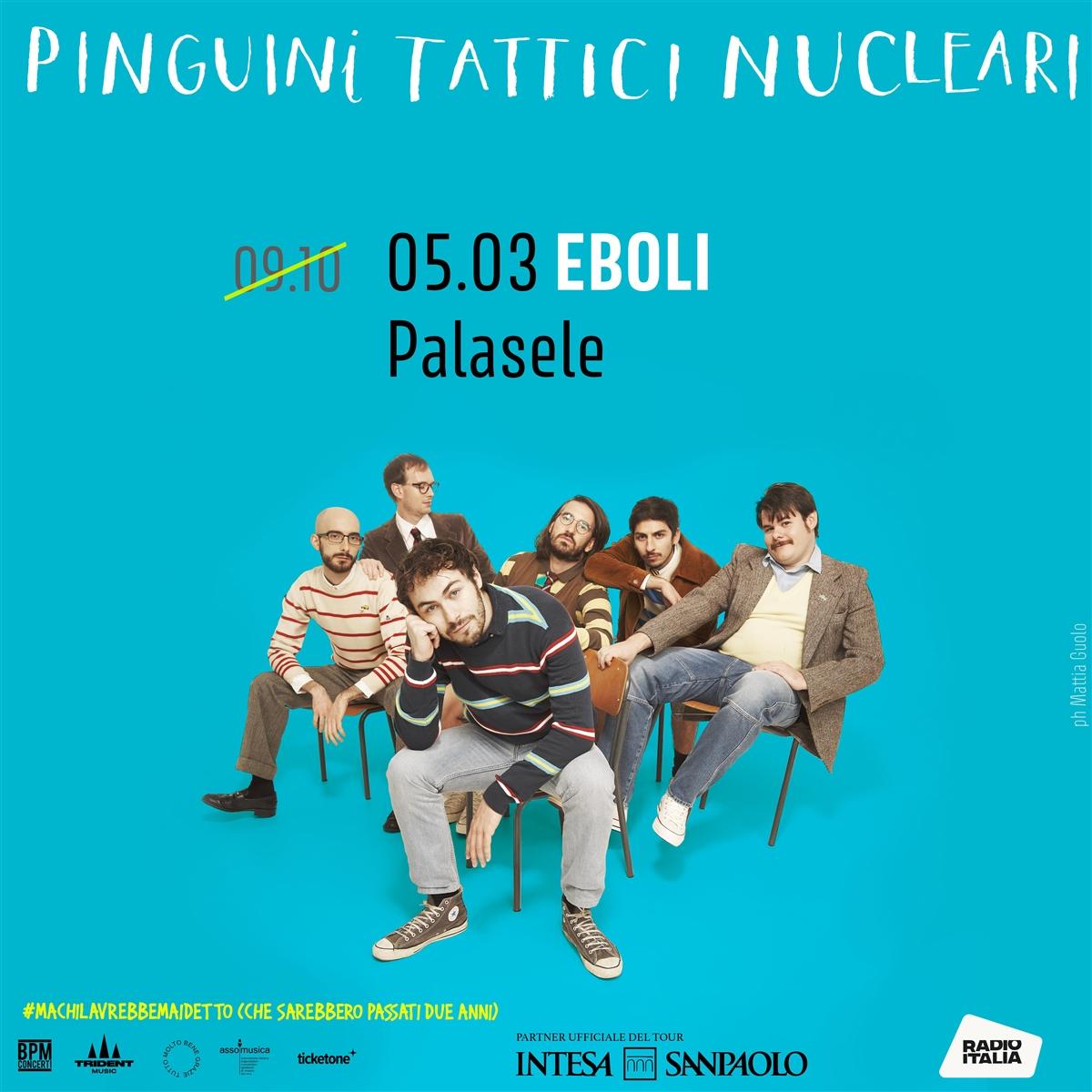PINGUINI TATTICI NUCLEARI: NUOVO CALENDARIO DEL TOUR, APPUNTAMENTO AL PALASELE IL 5 MARZO 2022