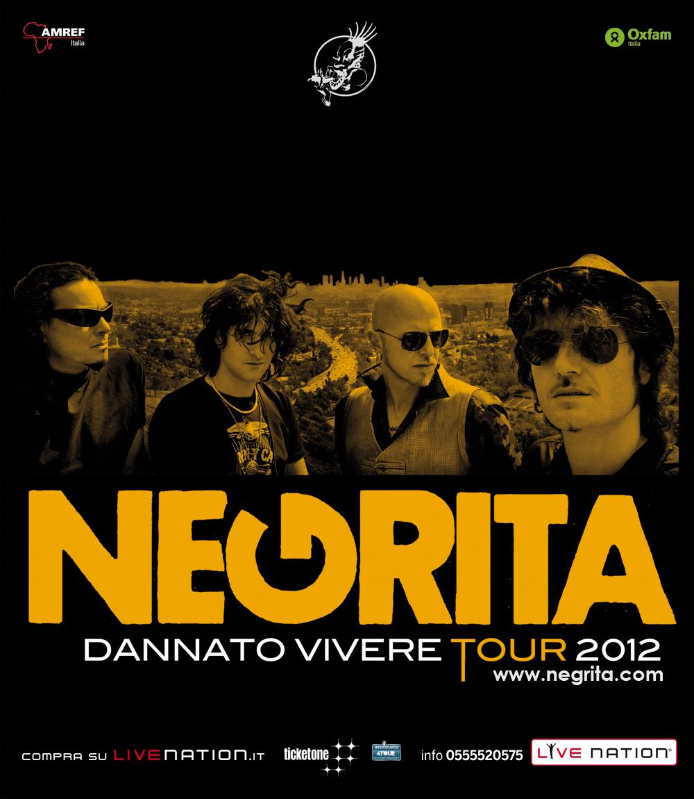 """NEGRITA - """"DANNATO VIVERE ARENA TOUR 2012"""" A NAPOLI IL 17 LUGLIO!"""